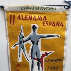 Coleccionismo deportivo: BANDERÍN DEL II ENCUENTRO GIMNASIA FEMENINA ALEMANIA - ESPAÑA - MADRID, 1960. Lote 194110462