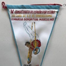 Coleccionismo deportivo: BANDERÍN V CAMPEONATO DE ESPAÑA POR CLUBS - III COPA DE S.E. EL GENERALISIMO - GIMNASIA MASCULINA . Lote 194111083
