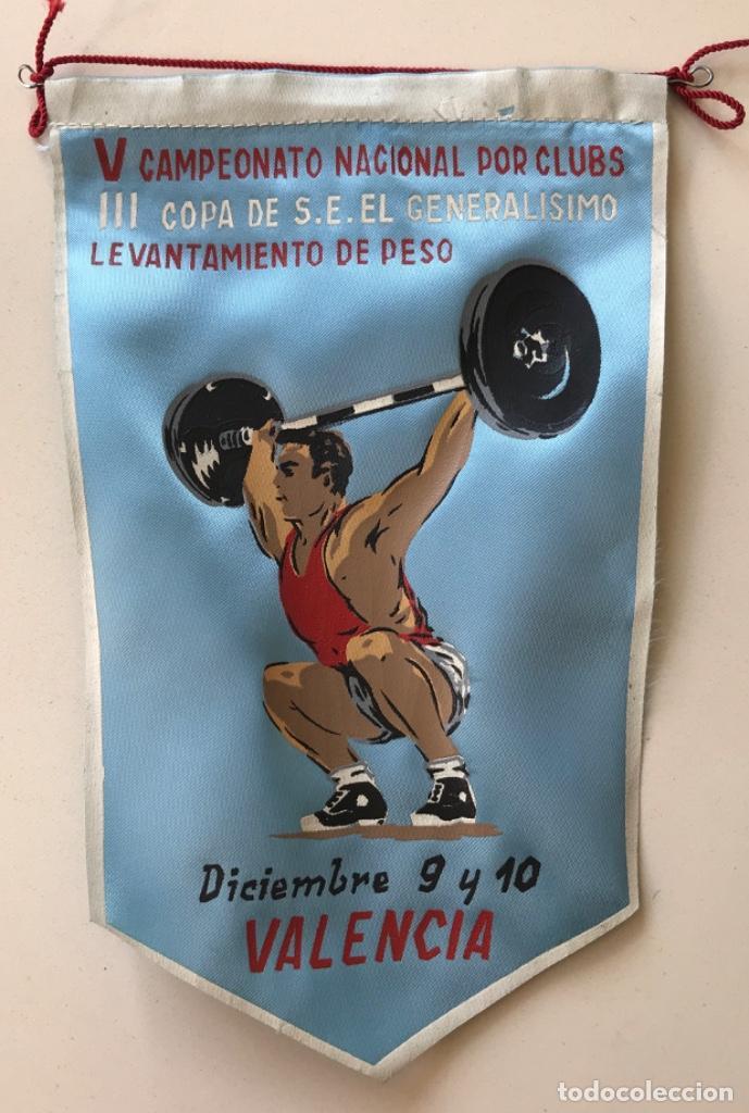 BANDERÍN V CAMPEONATO NACIONAL - III COPA S.E. EL GENERALISIMO - LEVANTAMIENTO DE PESO - VALENCIA (Coleccionismo Deportivo - Banderas y Banderines otros Deportes)