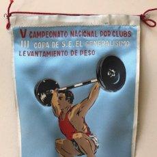 Coleccionismo deportivo: BANDERÍN V CAMPEONATO NACIONAL - III COPA S.E. EL GENERALISIMO - LEVANTAMIENTO DE PESO - VALENCIA. Lote 194111381