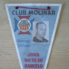 Coleccionismo deportivo: BANDERIN HOMENAJE POSTUMO A JUAN NICOLAU BARCELO (BASKET CLUB MOLINAR) - JUNIO 1967. Lote 194954131