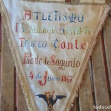 Coleccionismo deportivo: BANDERÍN ATLETISMO I VALENCIA SEVILLA TROFEO CONTE PUERTO DE SAGUNTO 4 DE JUNIO 1967. Lote 195486862