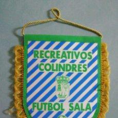 Coleccionismo deportivo: BANDERIN RECREATIVOS COLINDRES FUTBOL SALA - COLINDRES (CANTABRIA). Lote 205168776