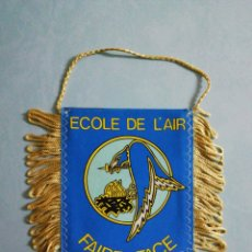 Coleccionismo deportivo: BANDERIN ECOLE DE L' AIR DE FRANCIA. Lote 205727040