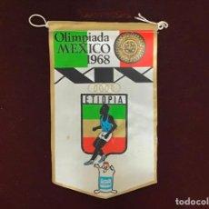 Coleccionismo deportivo: GIOR, BANDERÍN DE ETIOPÍA, OLIMPIADAS MÉXICO 1968. Lote 213683763