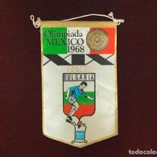 Coleccionismo deportivo: GIOR, BANDERÍN BULGARIA, OLIMPIADAS MEXICO 1968. Lote 213684761