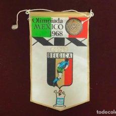 Coleccionismo deportivo: GIOR, BANDERÍN BÉLGICA, OLIMPIADA MEXICO 1968. Lote 213692837