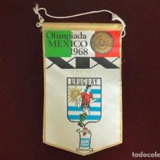 Coleccionismo deportivo: GIOR, BANDERÍN URUGUAY, OLIMPIADA MEXICO 1968. Lote 213693022