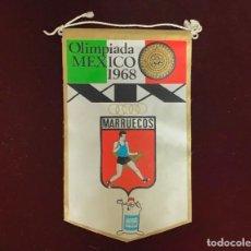 Coleccionismo deportivo: GIOR, BANDERÍN MARRUECOS, OLIMPIADAS MEXICO 1968. Lote 213693776