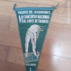 Coleccionismo deportivo: BANDERÍN CONCURSO CORTE DE TRONCOS 1957 VALLADOLID PAÍS VASCO. Lote 213812123