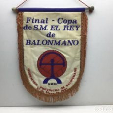 Coleccionismo deportivo: ANTIGUO BANDERIN BALONMANO - FINAL DE LA COPA DE S.M. EL REY - ALMERIA 31 DE MAYO 1981. Lote 216582170