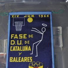 Coleccionismo deportivo: BANDERIN DE BALONCESTO JUNIO 1966. FASE DE D.U. DE CATALUÑA Y BALEARES.. Lote 217878338