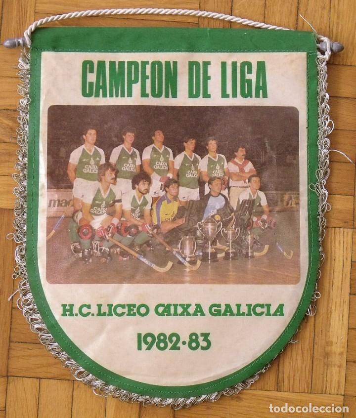 BANDERÍN H. C. LICEO CAIXA GALICIA 1982-83. CAMPEÓN DE LIGA. 28X22 CM. HOCKEY PATINES. (Coleccionismo Deportivo - Banderas y Banderines otros Deportes)