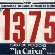 Coleccionismo deportivo: DORSAL III CURSA ATLÈTICA DE LA MERCÈ (BARCELONA) 1981. Lote 237372390