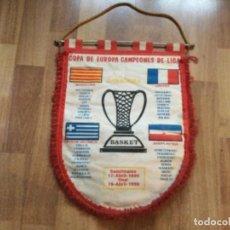 Collectionnisme sportif: BANDERIN BASKET FINAL COPA EUROPA BARCELONA JUGOPLASTICA, SALONICA,LIMOGES 1990 BALONCESTO. Lote 243034430