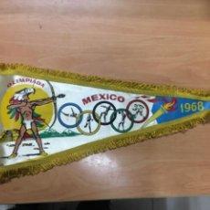 Coleccionismo deportivo: BANDERIN OLIMPIADA MEXICO 1968. Lote 244543655