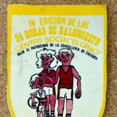 Coleccionismo deportivo: BANDERIN 24 HORAS DE BALONCESTO JUNIO 1984 CENTRO SOCIAL VALENCIA BASKET ANTIGUO. Lote 246174065
