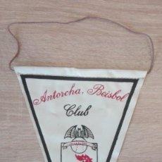 Coleccionismo deportivo: BANDERÍN PLÁSTICO ANTORCHA BEISBOL CLUB DE VALENCIA DE LOS AÑOS 70.. Lote 258023490