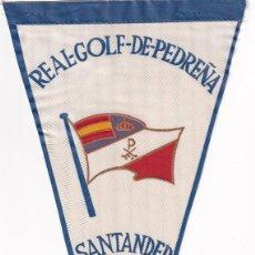 Coleccionismo deportivo: BANDERÍN REAL GOLF DE PEDREÑA SANTANDER AÑOS 50. Lote 262930425