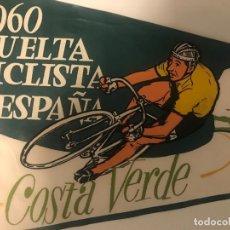 Coleccionismo deportivo: GRAN BANDERIN VUELTA CICLISTA A ESPAÑA 1960 - GIJON - COSTA VERDE. Lote 264413724