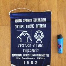 Coleccionismo deportivo: BANDERÍN. FEDERACIÓN DE ISRAEL DE LUCHA. AÑOS 80. Lote 270529398