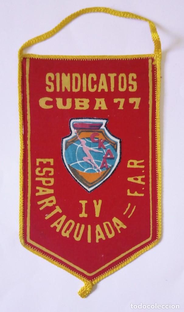 1977 - BANDERÍN IV ESPARTAQUIADA - SINDICATOS Y F.A.R. FUERZAS ARMADAS REVOLUCIONARIAS - CUBA '77 (Coleccionismo Deportivo - Banderas y Banderines otros Deportes)