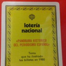 Barajas de cartas: BARAJA LOTERIA NACIONAL 1980 TEMA PANORAMA HISTÓRICO DEL PERIODISMO ESPAÑOL, PRECINTADA SIN ABRIR. Lote 56096259