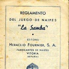 Barajas de cartas: REGLAMENTO DEL JUEGO DE NAIPES LA SAMBA - EDITADO POR HERACLIO FOURNIER - 1ª EDICIÓN 1955. Lote 27215844