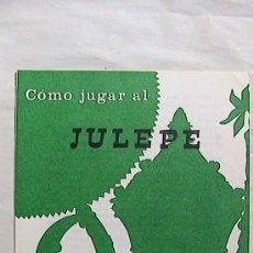 Barajas de cartas: CURIOSAS INSTRUCCIONES FOURNIER COMO JUGAR AL JULEPE. 1969.. Lote 31332638