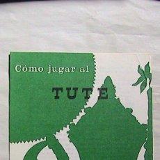 Barajas de cartas: CURIOSAS INSTRUCCIONES FOURNIER COMO JUGAR AL TUTE. 1969.. Lote 31332686