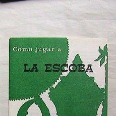 Barajas de cartas: CURIOSAS INSTRUCCIONES FOURNIER COMO JUGAR A LA ESCOBA. 1969.. Lote 31332708