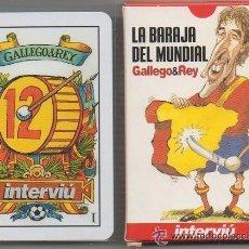 Jeux de cartes: BARAJA DE CARTAS MUNDIAL FUTBOL GALLEGO Y REY INTERVIU A ESTRENAR . Lote 33285455
