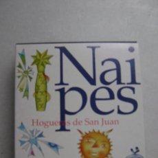 Barajas de cartas: NAIPES.HOGUERAS DE SAN JUAN.N009. Lote 135521454