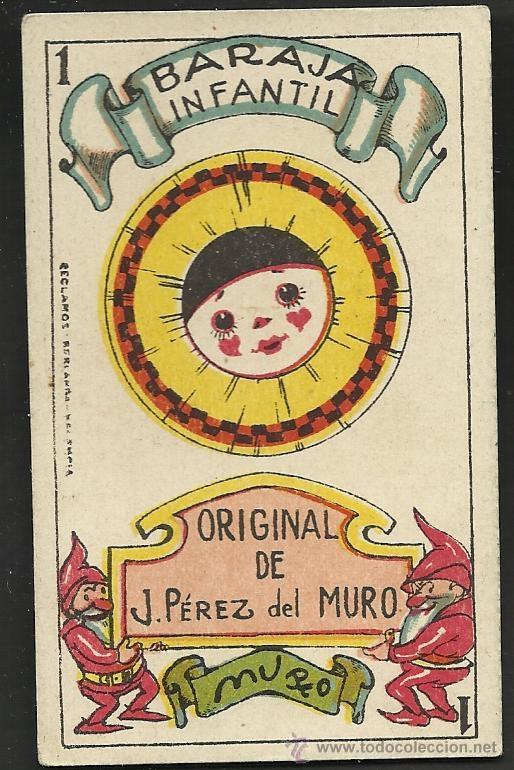 BARAJA INFANTIL - ORIGINAL DE J. PEREZ DEL MURO - COMPLETA 40 CARTAS - VER FOTOS ADIC.- (CR-177) (Juguetes y Juegos - Cartas y Naipes - Otras Barajas)