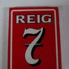 Barajas de cartas: ANTIGUA BARAJA DE CARTAS - NAIPES FIBRA MARFIL - CON PUBLICIDAD DE REIG 7 - OLD DECK OF CARDS - IVO. Lote 38265026