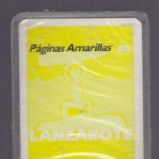Barajas de cartas: -59740 BARAJA PUBLICITARIA PAGINAS AMARILLAS LANZAROTE, NAIPES COMAS, ESPAÑOLA. Lote 45239887