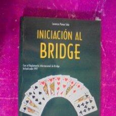 Barajas de cartas: INICIACION AL BRIDGE - PONCE SALA - HISPANO EUROPEA - DE STOCK DE LIBRERIA, IMPECABLE. Lote 50535482