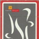 Barajas de cartas: BARAJA DE NAIPE ESPAÑOL , FABRICADA POR FOURNIER, PUBLICIDAD *CAJA DE BURGOS*. Lote 120439195