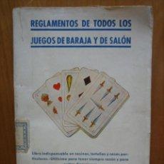Barajas de cartas: ANTIGUO REGLAMENTO DE TODOS LOS JUEGOS DE BARAJAS DE CARTAS Y DE SALON. Lote 155268414