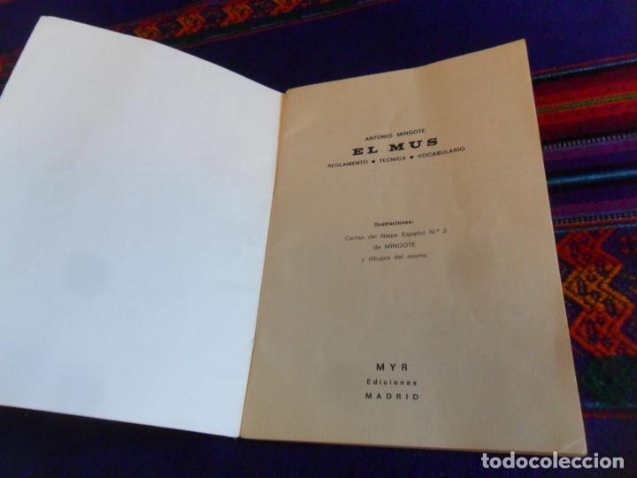 Barajas de cartas: EL MUS REGLAMENTO TÉCNICA VOCABULARIO. ANTONIO MINGOTE. EDICIONES MYR 11ª EDICIÓN 1974. BUEN ESTADO. - Foto 2 - 157662894