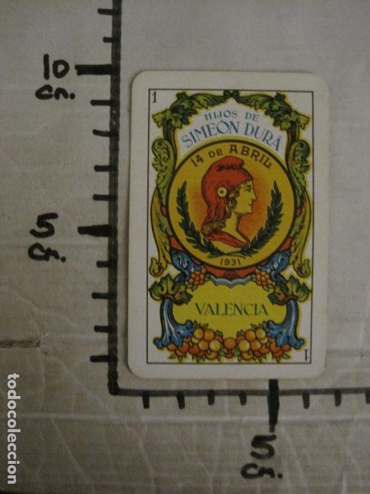 Barajas de cartas: BARAJA CARTAS ANTIGUA-REPUBLICA-SIMEON DURA-VALENCIA-14 ABRIL 1931-40 CARTAS-VER FOTOS-(V-17.278) - Foto 28 - 166819890