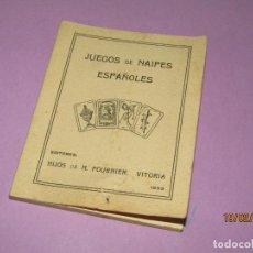 Barajas de cartas: ANTIGUO LIBRITO JUEGOS DE NAIPES ESPAÑOLES EDITORES HIJOS DE H. FOURNIER VITORIA - AÑO 1933. Lote 194623477