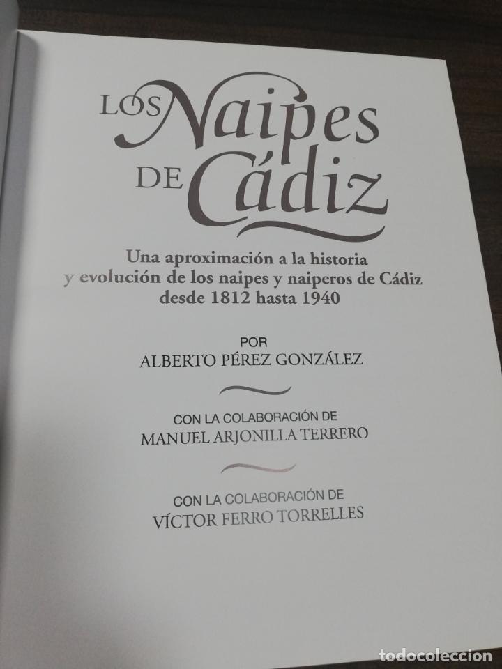 Barajas de cartas: LOS NAIPES DE CADIZ. 1ª EDICION. EJEMPLAR Nº 44 DE 100. ALBERTO PEREZ GONZALEZ. 2015. - Foto 4 - 195187457