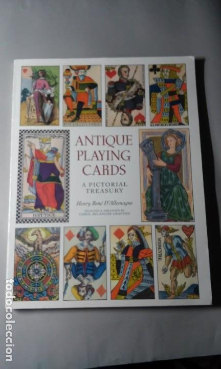 Barajas de cartas: ANTIQUE PLAYING CARDS, A PICTORIAL TREASURY. HENRY RENE DALLEMAGNE. DOVER, 1996. BARAJAS ANTIGUAS. - Foto 1 - 195386762