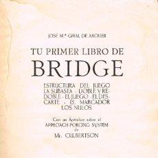 Barajas de cartas: JOSÉ Mª GIRAL DE ARQUER - TU PRIMER LIBRO DE BRIDGE, EDITADO EN 1932. Lote 195994955