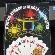 Barajas de cartas: NUEVOS JUEGOS DE MAGIA CON NAIPES - EDITA HERACLIO FOURNIER - AUTOR: SANTIAGO DE LA RIVA DOMINGUEZ. Lote 224718237