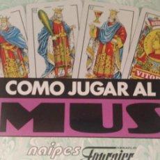 Barajas de cartas: COMO JUGAR AL MUS: BARAJA ESPAÑOLA, REGLAMENTO, 20 FICHAS O AMARRAKOS, NAIPES FOURNIER.(PRECINTADO). Lote 235377640