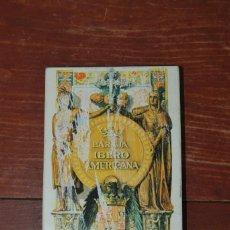 Barajas de cartas: BARAJA HISPANOAMERICANA - SIGLO XV Y XVI - HERACLIO FOURNIER. Lote 244538000