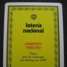 Barajas de cartas: BARAJA FOURNIER POKER ESPAÑOL. LOTERIA NACIONAL 1979 BILLETES TRANSPORTE TERRESTRE. Lote 244918765