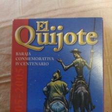 Barajas de cartas: BARAJA CONMEMORATIVA EL QUIJOTE IV CENTENARIO. Lote 252041455